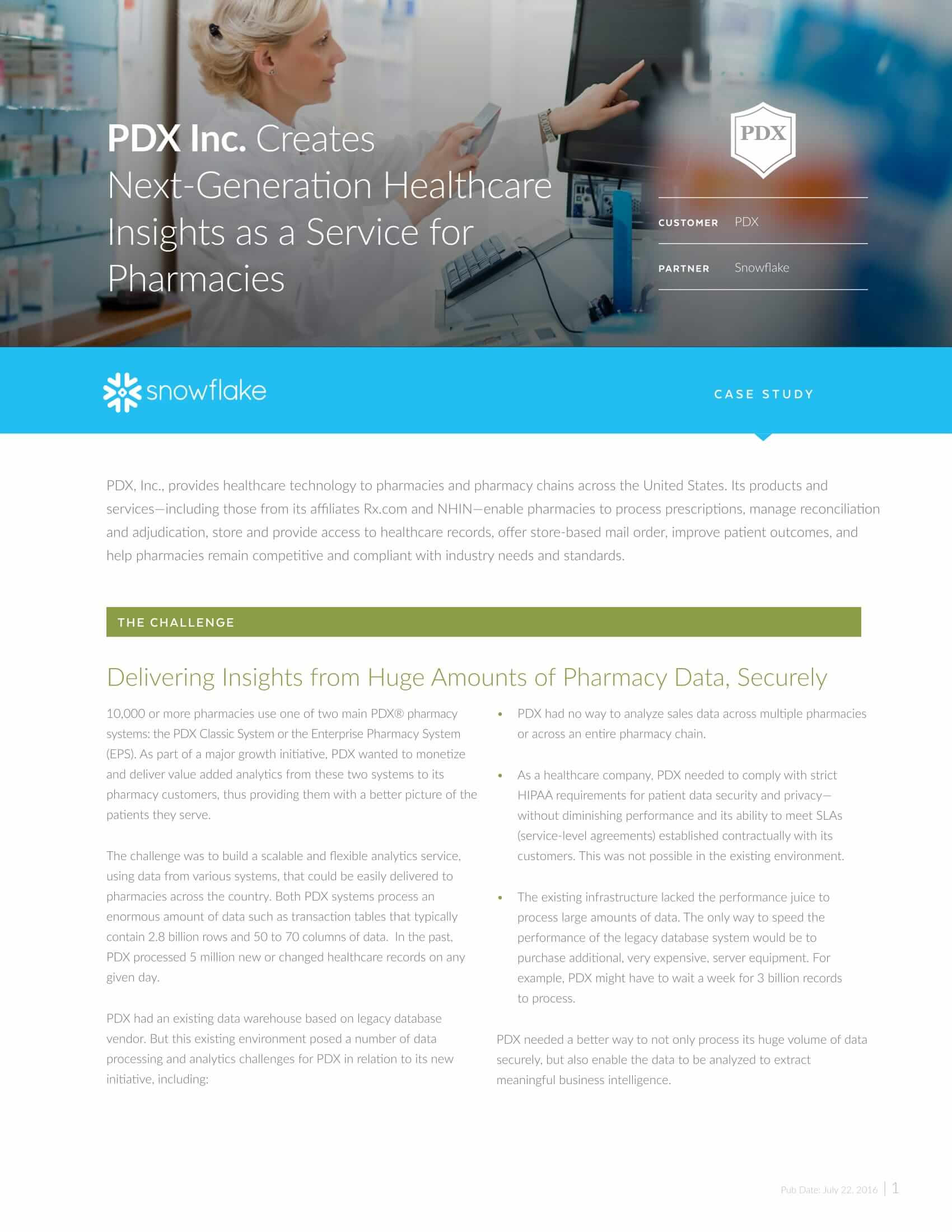 Snowflake - PDX Inc  Creates Next-Generation Healthcare Insights as